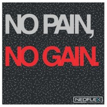 Neoflex™ Premium Gym Tiles (No Pain No Gain)